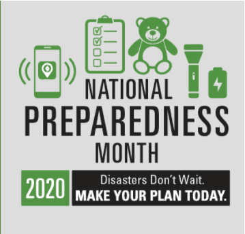 National Preparedness Month 2020: Disasters Don't Wait, Make Your Plan Today